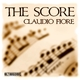 Claudio Fiore - The Score