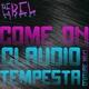Claudio Tempesta Come On(Future Mix)