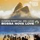 Clemens Rumpf & Joel Lucas Bossa Nova Love