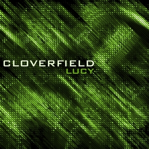 Cloverfield - Lucy (Ultrasonic)
