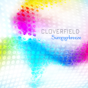 Cloverfield - Summerbreeze (Ultrasonic)