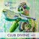 Club Divine Spread Your Love, Vol. 2