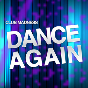 Club Madness - Dance Again (Specter Records)