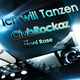 Club Rockaz feat. Moni Rose Ich Will Tanzen