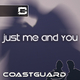 Coastguard Just Me and You