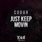 Just Keep Movin by Codar mp3 downloads