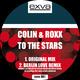 Colin & Roxx To the Stars