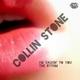 Collin Stone I'm Talkin' to You