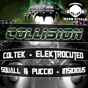Coltek & Squall & Puccio - Collision (Hard Attack Records)