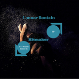 Hitmaker EP by Connor Buntain mp3 download