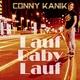 Conny Kanik Lauf Baby lauf