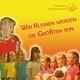 Cottbuser Kindermusical Wir Kleinen werden die Größten sein