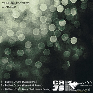 Cr3s - Bubble Drums (Criminal R3cords)