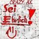 Crazy Ax - Sei Ehrlich !