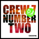 Crew 7 Number Two - DJ Edition