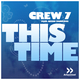 Crew 7 feat. Geeno Fabulous This Time