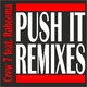 Crew 7 feat. Raheema Push It (Remixes)