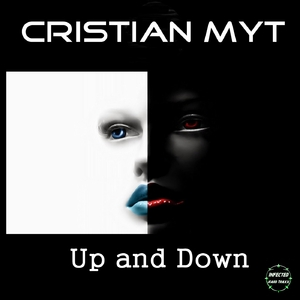 Cristian Myt - Up and Down (Infected Hard Traxx)