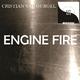 Cristian Van Gurgel - Engine Fire