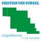 Cristian Van Gurgel - Jugosloveni