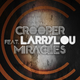 Crooper feat. Larrylou Miracles
