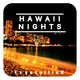 Crystalline Hawaii Nights