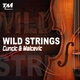 Cuncic & Malcevic Wild Strings