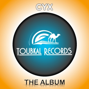Cyx - The First Album (Toubkal Records)