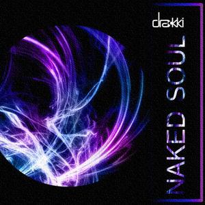 D-Rakki - Naked Soul (Dupe Records)