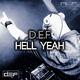 D.e.f Hell Yeah (Dirtywell Remix)