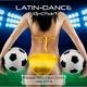 DJ-Chart Latin Dance - Football Party Dance Hits 2014