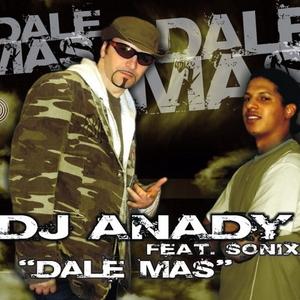 DJ ANADY feat. SONIX - Dale Mas (ARC-Records Austria)