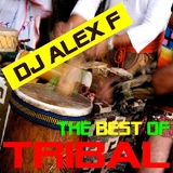 The Best of Tribal by DJ Alex F mp3 download