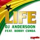 DJ Andersoon feat. Bobby Cunda Life