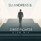 DJ Andreas B. - Streetfighter(Club Mix)