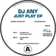 DJ Any Just Play Ep