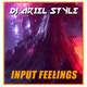 DJ Ariel Style Input Feelings