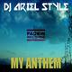 DJ Ariel Style My Anthem
