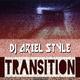 DJ Ariel Style - Transition