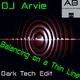DJ Arvie - Balancing on a Thin Line(Dark Tech Edit)