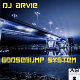Goosebump System by DJ Arvie mp3 download