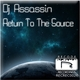 DJ Assassin Return to the Source