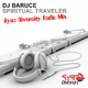 DJ Baruce - Spiritual Traveler(Sync Diversity Radio Mix)