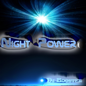 DJ Booster - Night Power  (Boosters Beats Label)