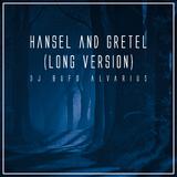 Hansel and Gretel(Long Version) by DJ Bufo Alvarius mp3 download