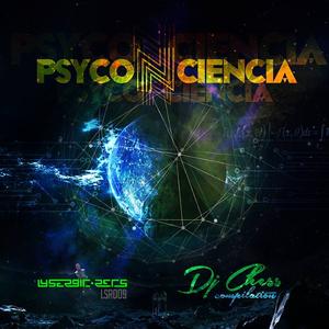 DJ Chess - Psyco n Ciencia (Lysergic Records)