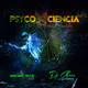 DJ Chess Psyco n Ciencia