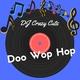 DJ Crazy Cuts Doo Wop Hop