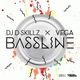 DJ D-Skillz & Vega Bassline