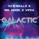 DJ D-Skillz, Mr. Hook & Vega Galactic